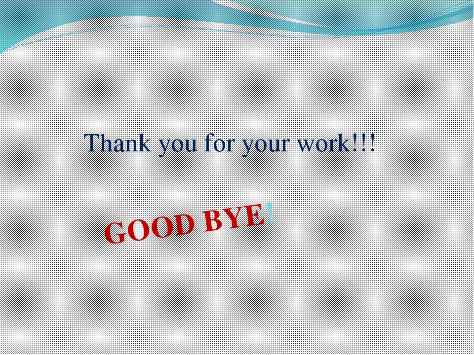 Thank you for your work!!! GOOD BYE!
