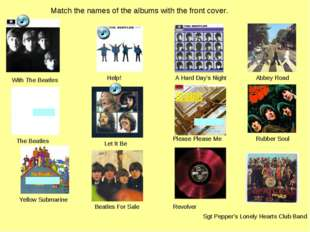 Match the names of the albums with the front cover. Please Please Me With The