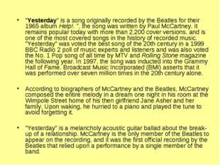"""""""Yesterday"""" is a song originally recorded by the Beatles for their 1965 album"""
