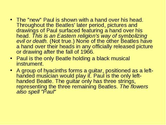 """The """"new"""" Paul is shown with a hand over his head. Throughout the Beatles' la..."""