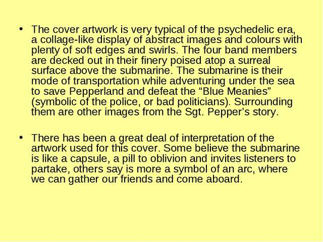 The cover artwork is very typical of the psychedelic era, a collage-like di...