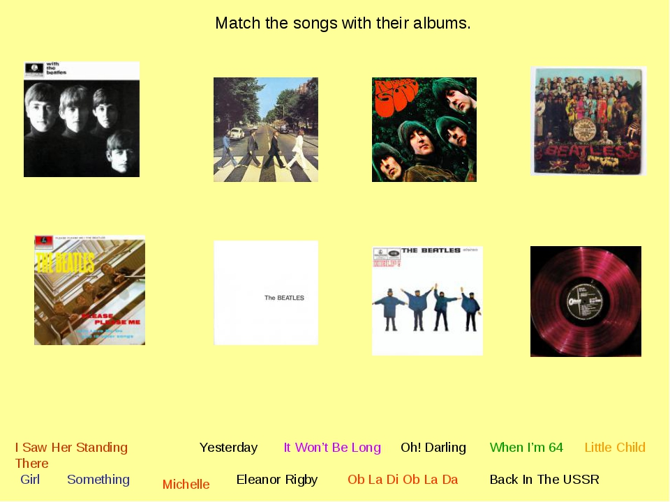 Match the songs with their albums. I Saw Her Standing There Yesterday Somethi...