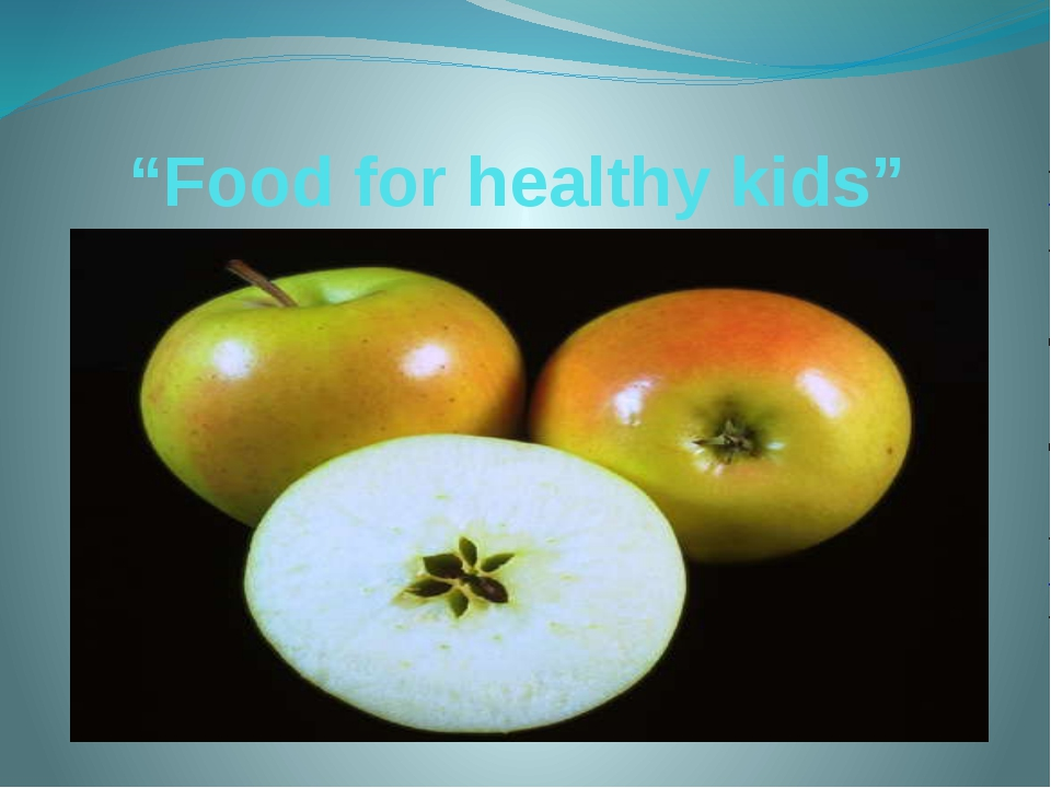 """Food for healthy kids"""