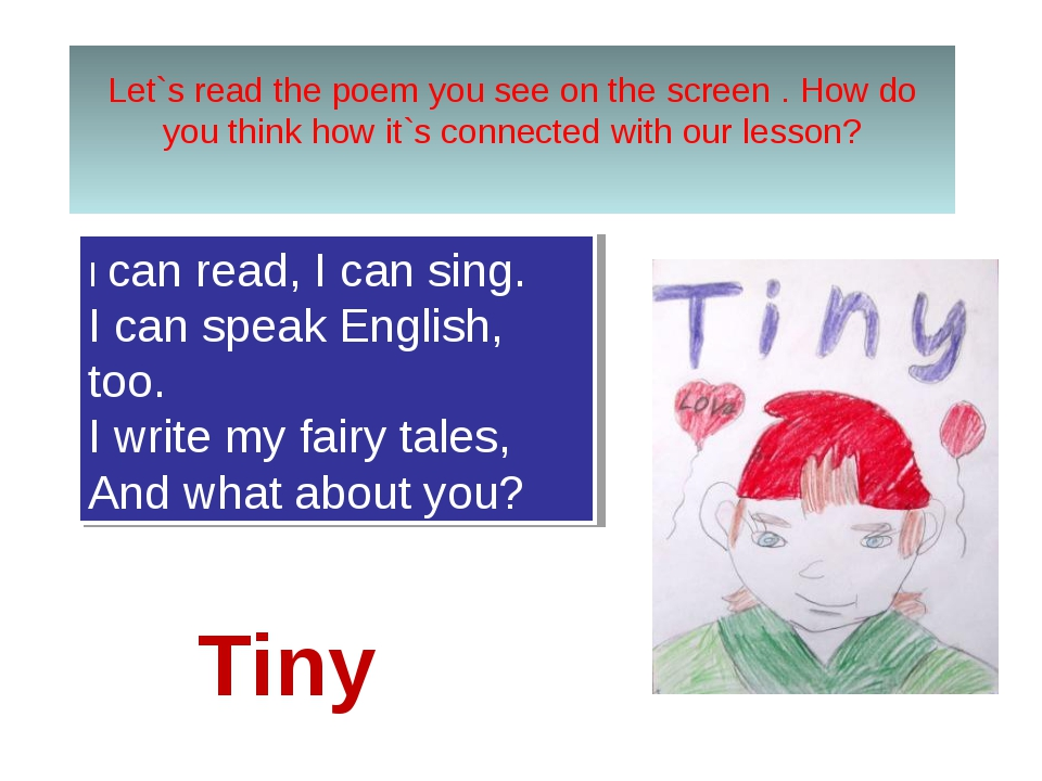 Let`s read the poem you see on the screen . How do you think how it`s connect...