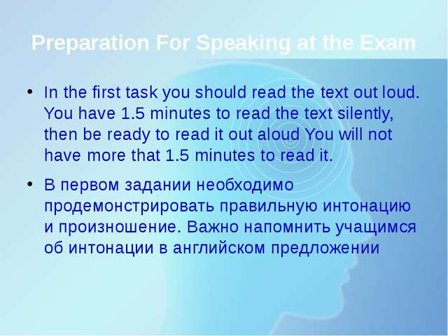 Preparation For Speaking at the Exam In the first task you should read the te...