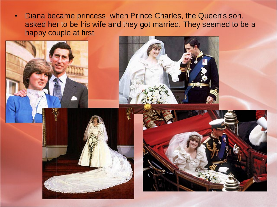 Diana became princess, when Prince Charles, the Queen's son, asked her to be...