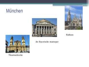 Műnchen Theatinerkirche Rathaus die Bayerische‑staatsoper