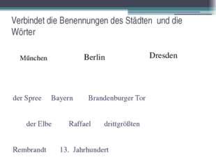 Verbindet die Benennungen des Städten und die Wörter der Spree Bayern Branden