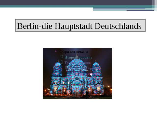Berlin-die Hauptstadt Deutschlands