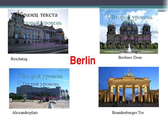 Berlin Alexanderplatz Berliner Dom Reichstag Brandenburger Tor