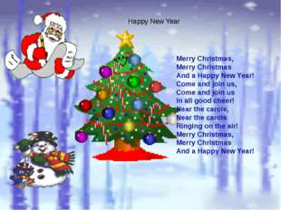 Merry Christmas, Merry Christmas And a Happy New Year! Come and join us, Com