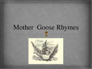 Mother Goose Rhymes 