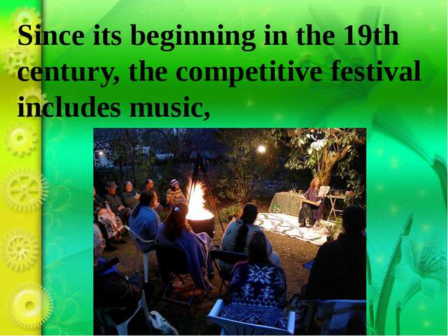 Since its beginning in the 19th century, the competitive festival includes mu...
