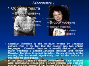 Stories and legends ( Canadian Indians ) Almost all Indian tribes have their