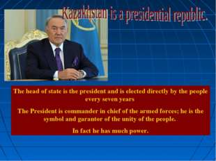 The head of state is the president and is elected directly by the people ever