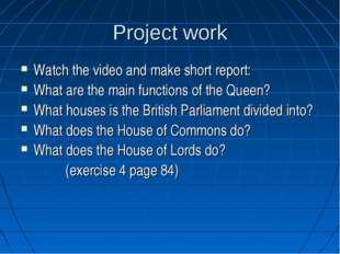 Project work Watch the video and make short report: What are the main functio