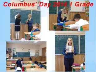 Columbus' Day 2014 1 Grade
