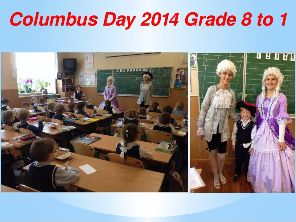 Columbus Day 2014 Grade 8 to 1