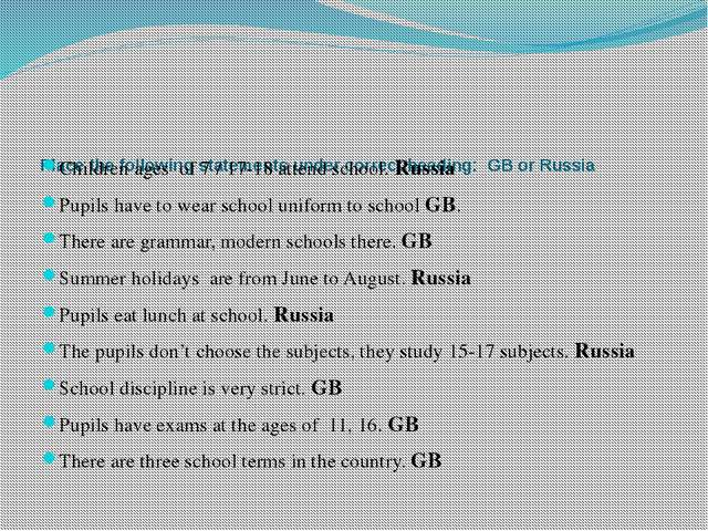 Place the following statements under correct heading: GB or Russia   Childre...