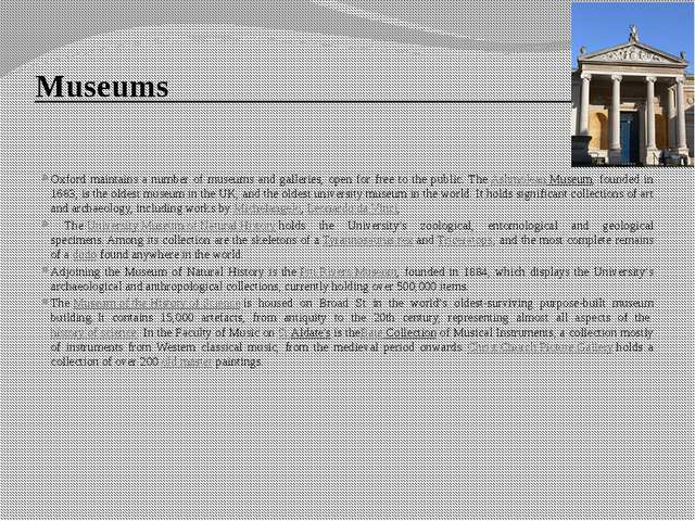 Museums Oxford maintains a number of museums and galleries, open for free to...