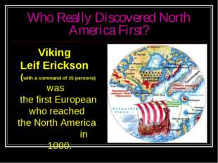 Who Really Discovered North America First? Viking Leif Erickson (with a comma