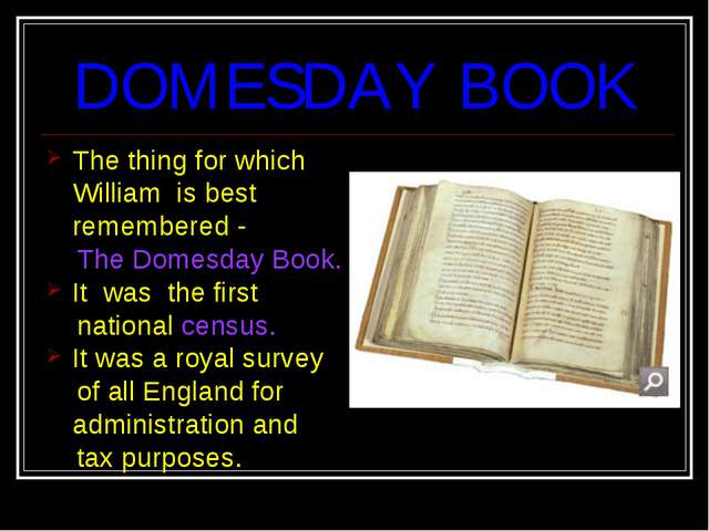 DOMESDAY BOOK The thing for which William is best remembered - The Domesday B...