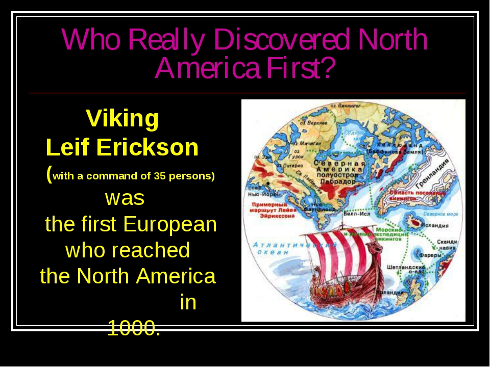 Who Really Discovered North America First? Viking Leif Erickson (with a comma...