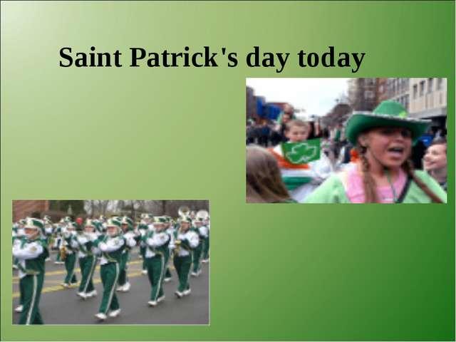 Saint Patrick's day today