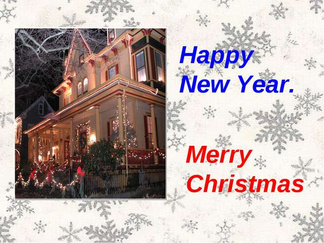Happy New Year. Merry Christmas
