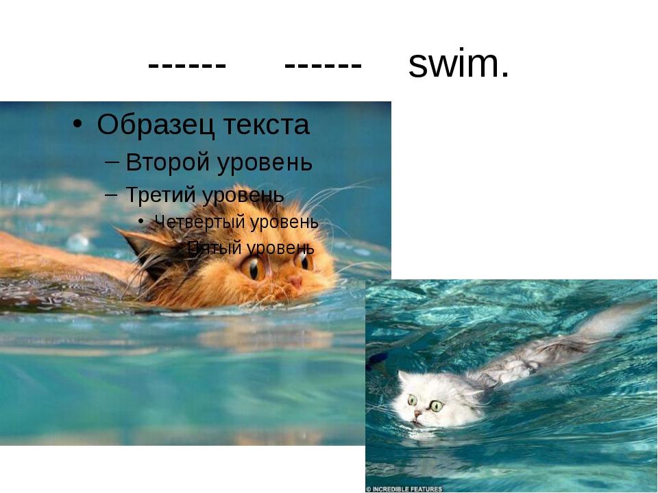 ------ ------ swim.