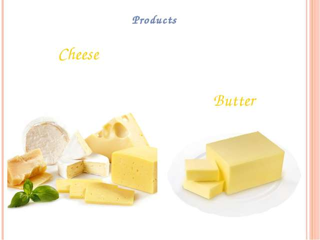 Products Cheese Butter