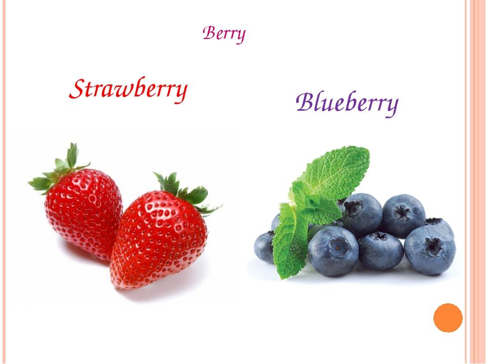 Berry Strawberry Blueberry