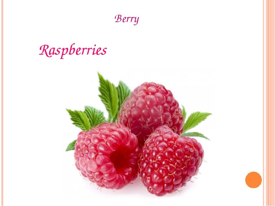 Berry Raspberries