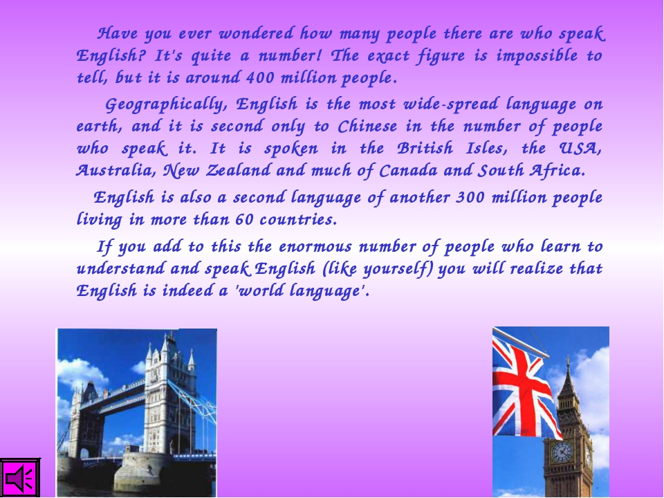 Have you ever wondered how many people there are who speak English? It's qui...