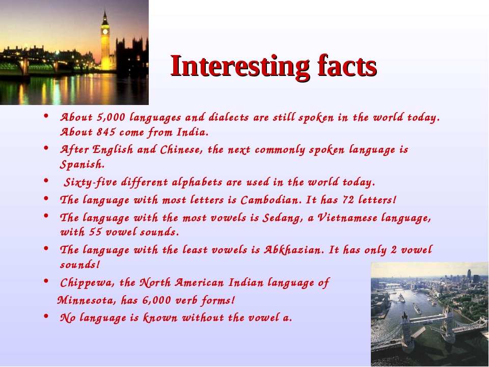 Interesting facts About 5,000 languages and dialects are still spoken in the...
