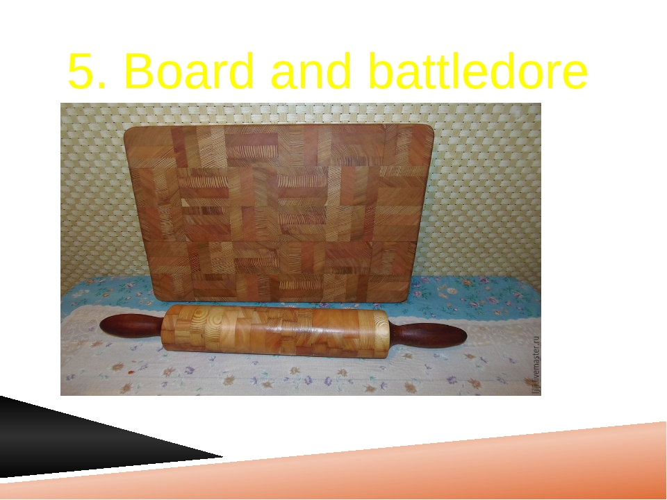5. Board and battledore