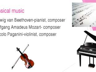 classical music Ludwig van Beethoven-pianist, composer Wolfgang Amadeus Mozar