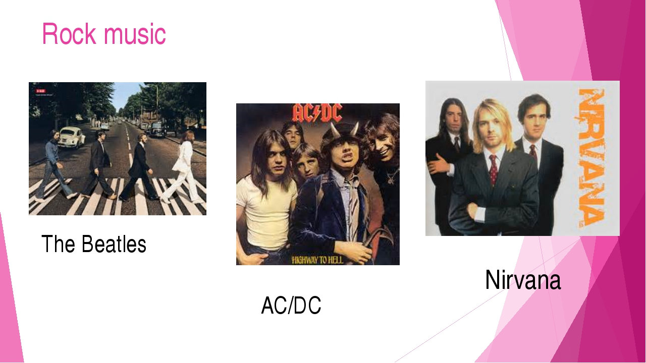 Rock music The Beatles AC/DC Nirvana