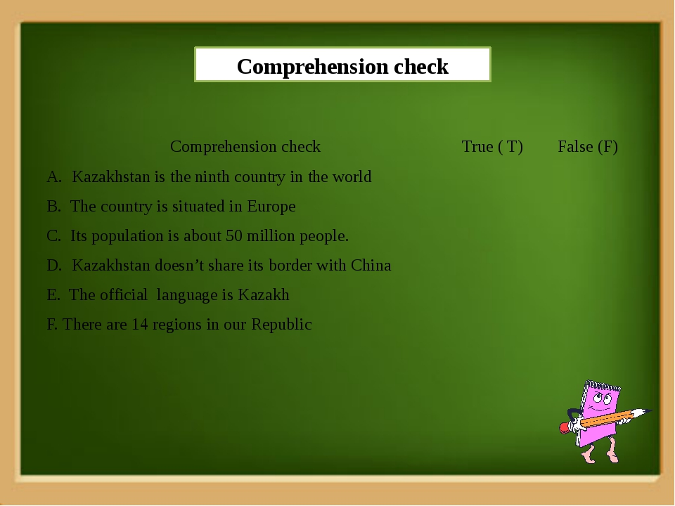 Comprehension check Comprehension check True ( T) False (F) A. Kazakhstan is...