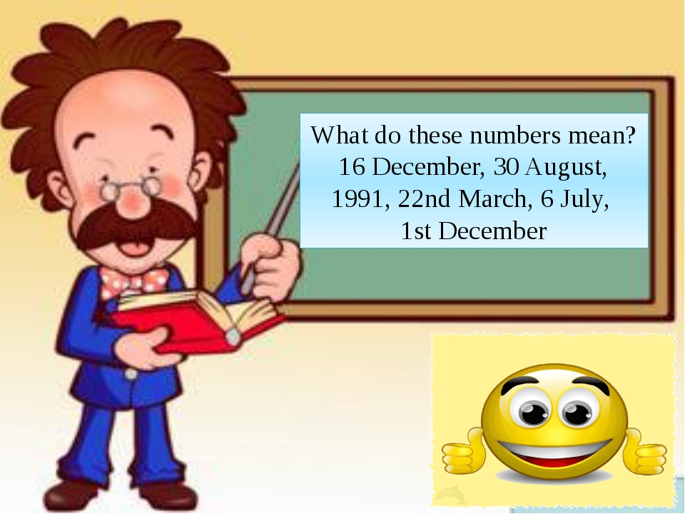 What do these numbers mean? 16 December, 30 August, 1991, 22nd March, 6 July,...