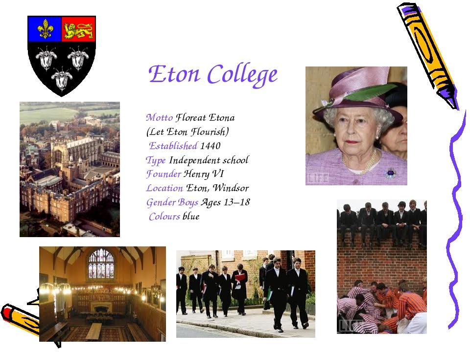 Eton College Motto Floreat Etona (Let Eton Flourish) Established 1440 Type In...