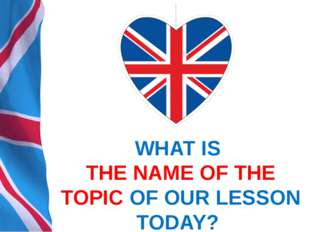 CULTURE CORNER 2 GREAT BRITISH SPORTING EVENTS! OUR OBJECTIVES FOR TODAY ARE: