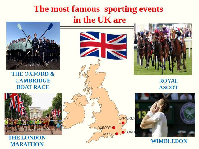 The Oxford and Cambridge Boat Race – rowing race each spring the River Thame...