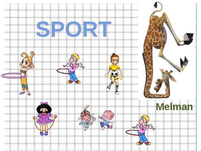 SPORT Melman