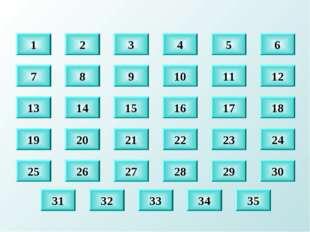 8 9 10 11 12 14 15 16 17 18 20 21 22 23 24 30 29 28 27 26 32 33 34 35 1 2 3 4