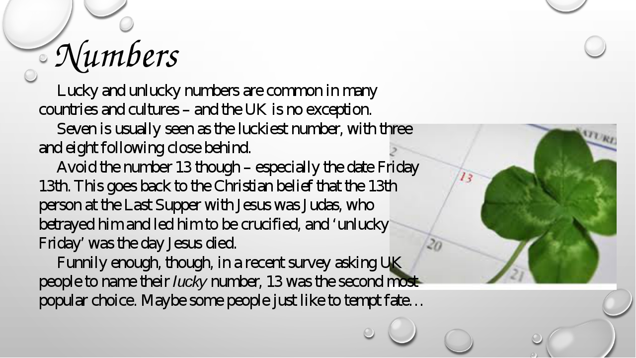 Numbers Lucky and unlucky numbers are common in many countries and cultures –...