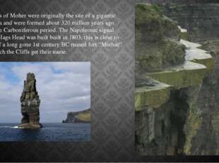 The Cliffs of Moher were originally the site of a gigantic river delta and we