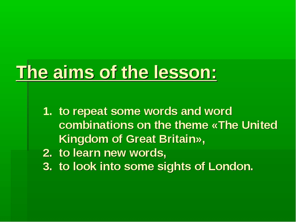 The aims of the lesson: 1. to repeat some words and word combinations on the...