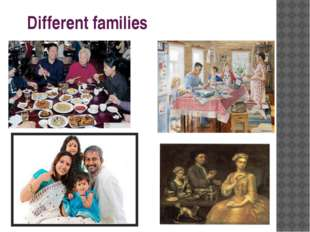 Different families