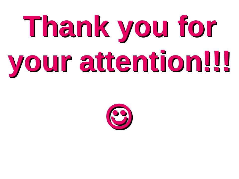 Thank you for your attention!!! 